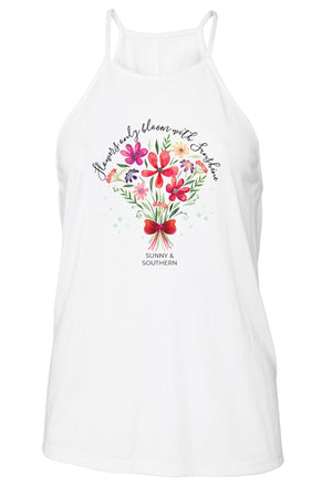 Flowers Only Bloom with Sunshine Tank - Bella Flowy High Neck, Ladies, Sunny and Southern, - Sunny and Southern,