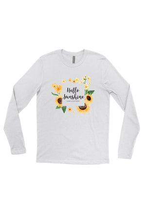 Hello Sunshine Shirt - Next Level Long Sleeve, Ladies, Sunny and Southern, - Sunny and Southern,