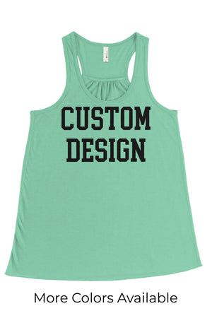 Custom Designed Shirt Bella Canvas Flowy Racerback Tank, Ladies, Sunny and Southern, - Sunny and Southern,