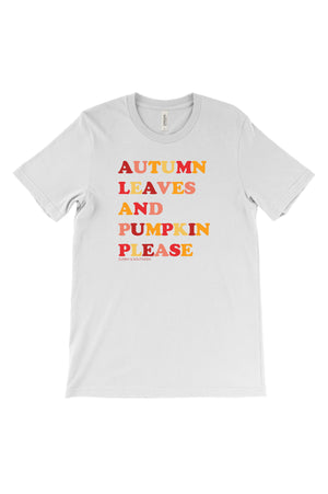 Autumn Leaves and Pumpkin Please Bella Canvas Short Sleeve Unisex Tee, Ladies, Sunny and Southern, - Sunny and Southern,