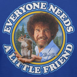 Bob Ross Everyone Needs A Little Friend Official Licensed T-Shirt