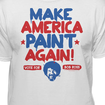 Official Vote For Bob Ross And Make America Paint Again T-shirt