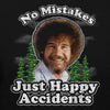"Bob Ross ""No Mistakes Just Happy Accidents"" 100% Authentic Graphic Hoodie/Pullover for Men and Women"