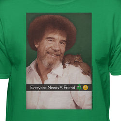 Bob Ross Official Everybody Needs A Friend T-Shirt