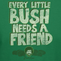 Bob Ross Official Every Little Bush Needs A Friend T-Shirt