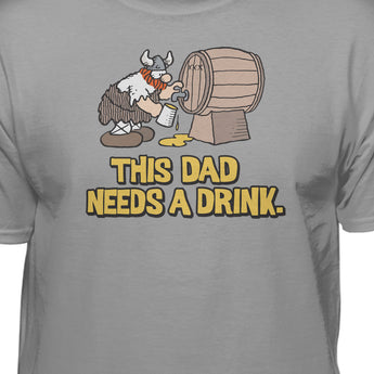 Hagar The Horrible This Dad Needs A Drink Official Licensed T-Shirt