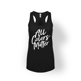 All Colors Matter Womens Racerback