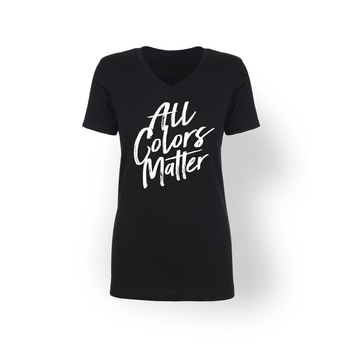 All Colors Matter Womens V-Neck
