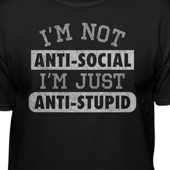Funny Anti Stupid Attitude T-Shirt