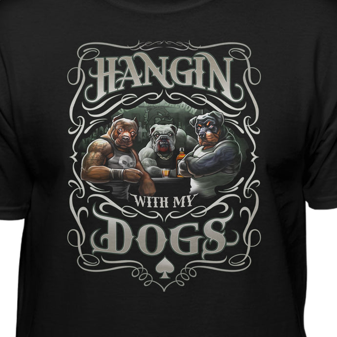 Hanging With My Dogs T-shirt