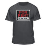 For Rent By The Hour T-Shirt