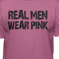 Real Men Wear Pink - Funny - Humor T-Shirt