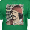 Cheech & Chong That's Some Good S#!t Man T-Shirt