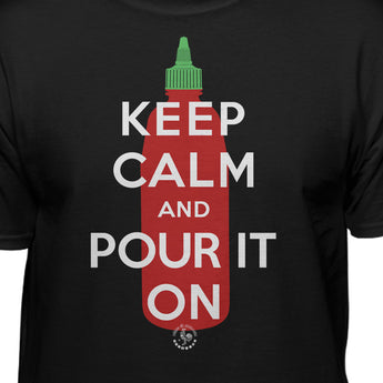 Sriracha Keep Calm And Pour It On Official Licensed T-Shirt