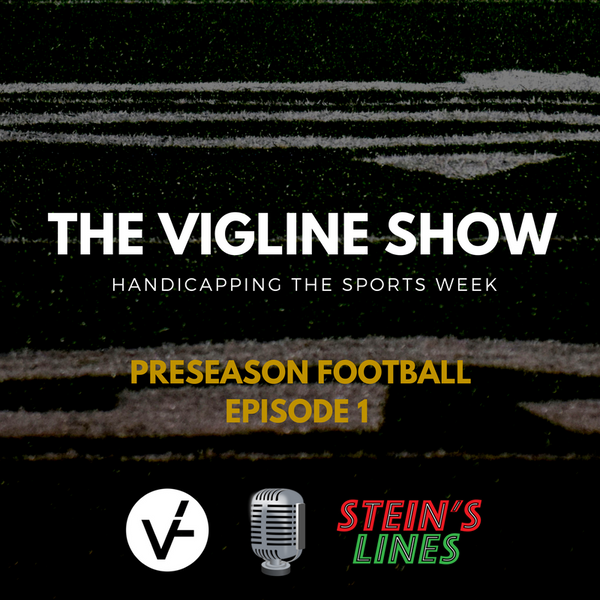 The VigLine Show - Episode 1 (Craps and Football Handicapping)