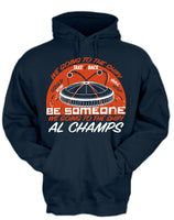 "AL CHAMPS Houston's Throwback Baseball ""Be Someone"" Edition Shirts & Hoodies"