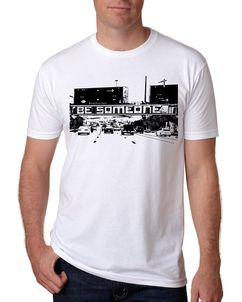 """Be Someone"" Short Sleeve"