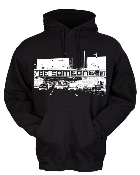 """Be Someone"" Pullover Hoodie"