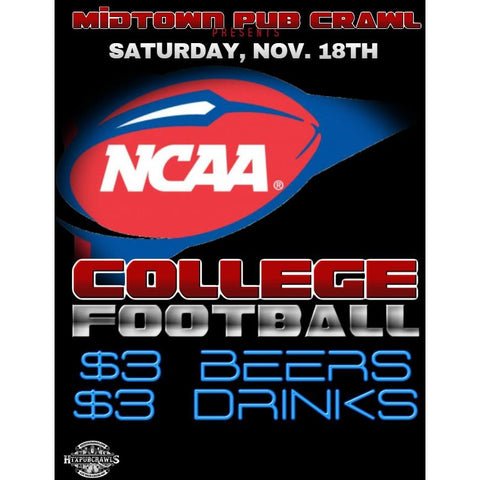 November 18th Midtown College Football Pub Crawl