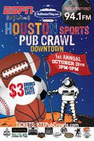 Houston Sports Pub Crawl - October 20th - 1st Annual