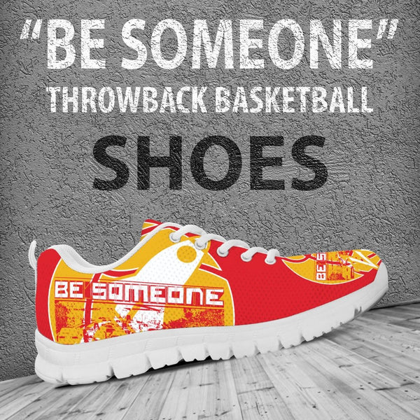 "Throwback Basketball ""Be Someone"" Shoes (Men, Women, Kid)"