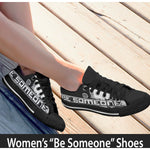 "Women's Black Low Top ""Be Someone"" Shoes"