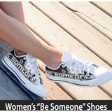 "Women's White Low Top ""Be Someone"" Shoes"