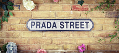 Wooden Road Sign - Prada Street