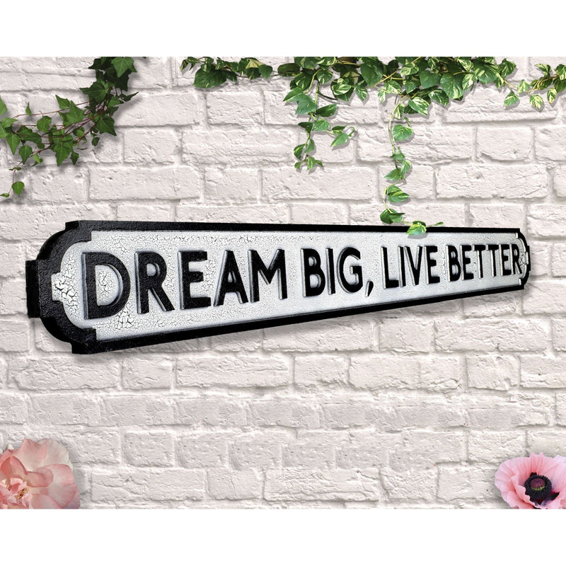 Wooden Road Sign - Dream Big Live Better