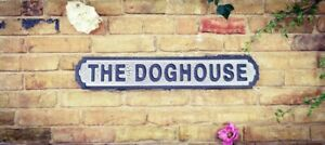 Wooden Road Sign - The Doghouse