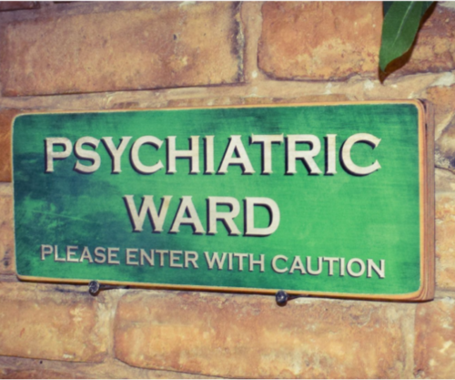 Wooden Sign - Psychiatric Ward Aged