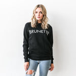 "Brunette the Label - The ""Brunette"" Sweatshirt in Black"