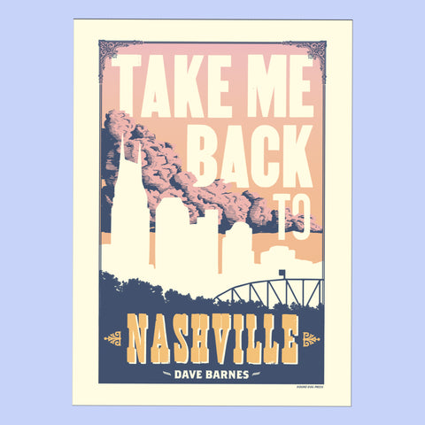 Take Me Back to Nashville Hatch Print Poster SIGNED [PREORDER]
