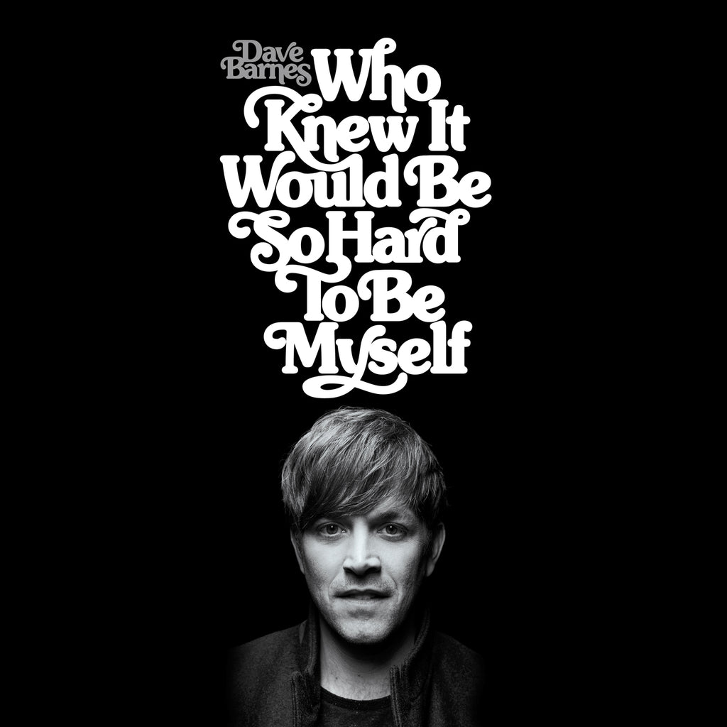 Who Knew It Would Be So Hard To Be Myself CD