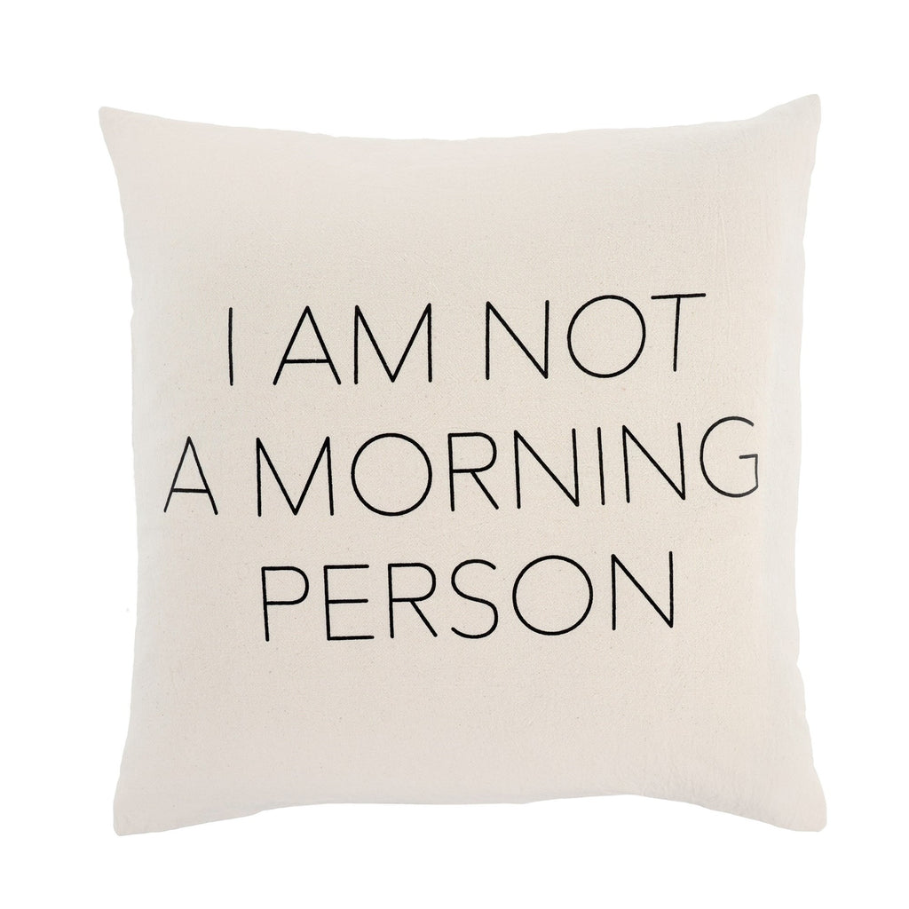 I Am Not A Morning Person - Cushion