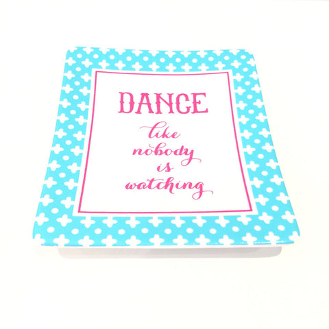 Two's Company Ceramic Tray: 'Dance Like Nobody Is Watching'