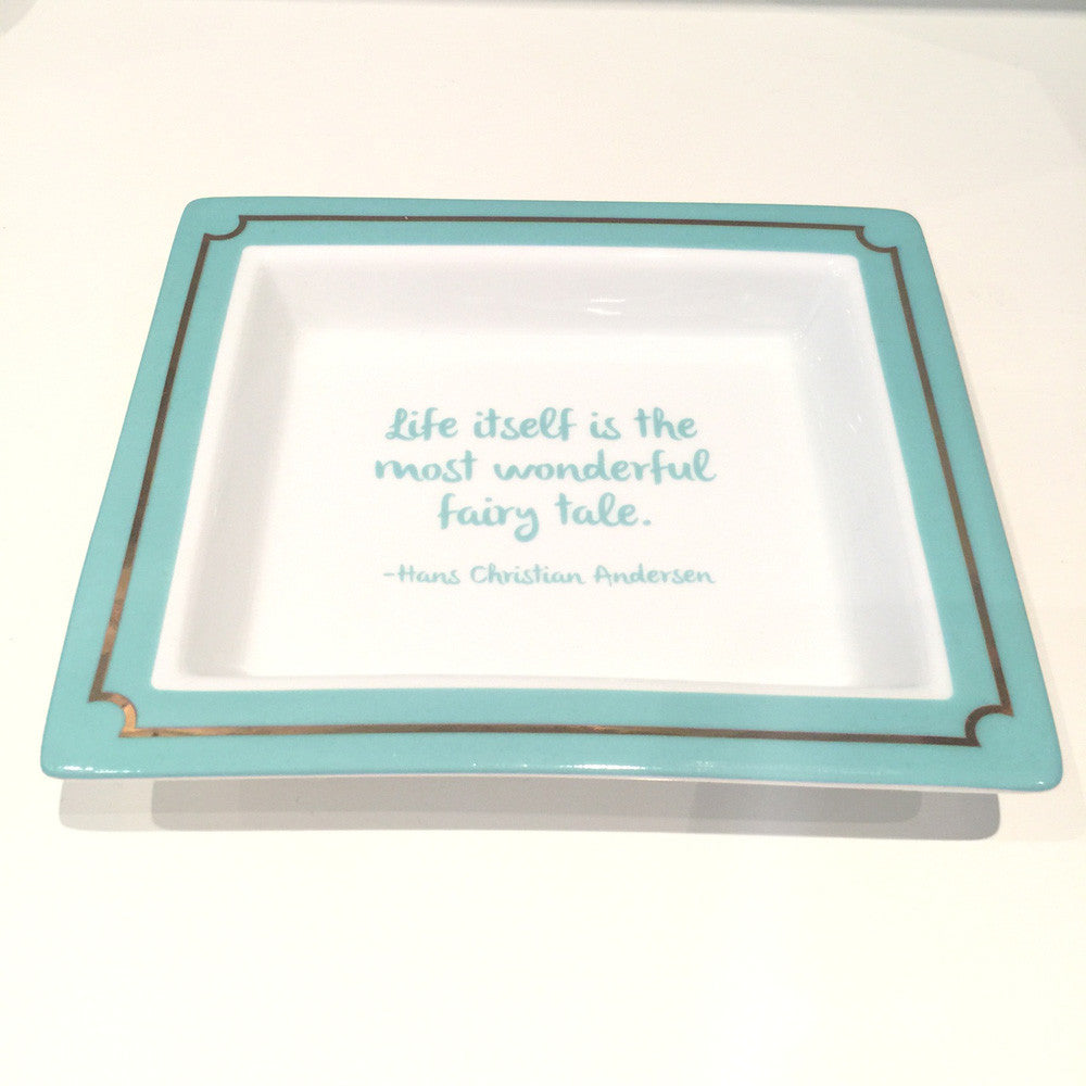 Two's Company Ceramic Tray: 'Life Itself Is The Most Wonderful FairyTale'