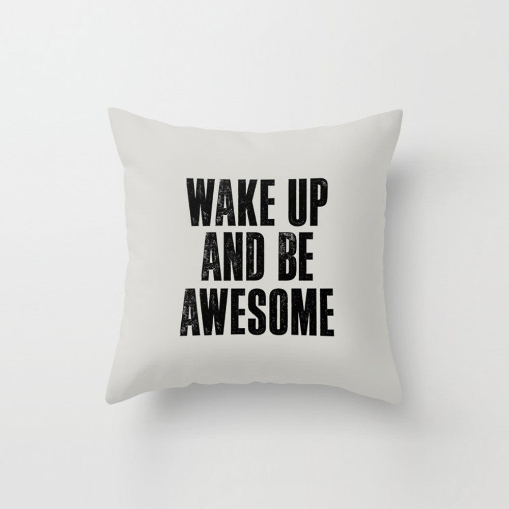 Wake Up And Be Awesome' Cushion