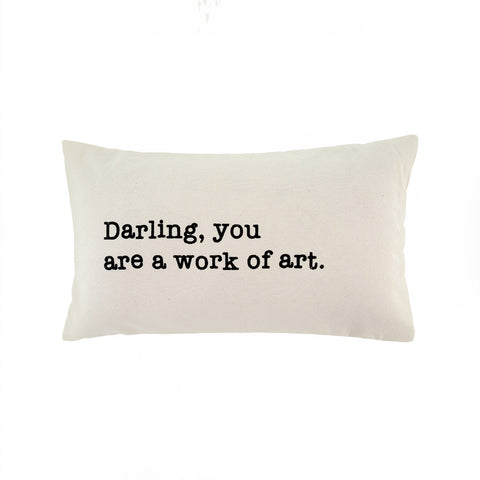 'Darling You Are A Work Of Art' Cushion