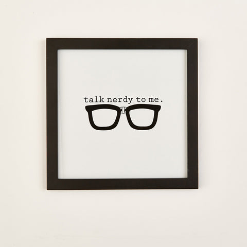 "Two's Company Gallery Wall Art ""Talk Nerdy To Me"""
