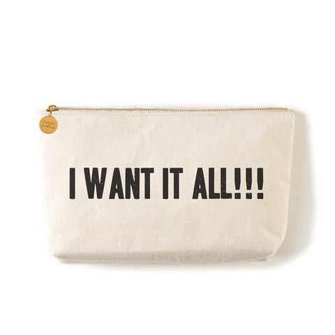 "Two's Company Zippered Small Coin Pouch ""I Want It All"""