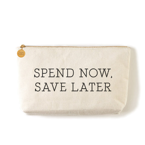 "Two's Company Zippered Small Coin Pouch ""Spend Now Save Later"""