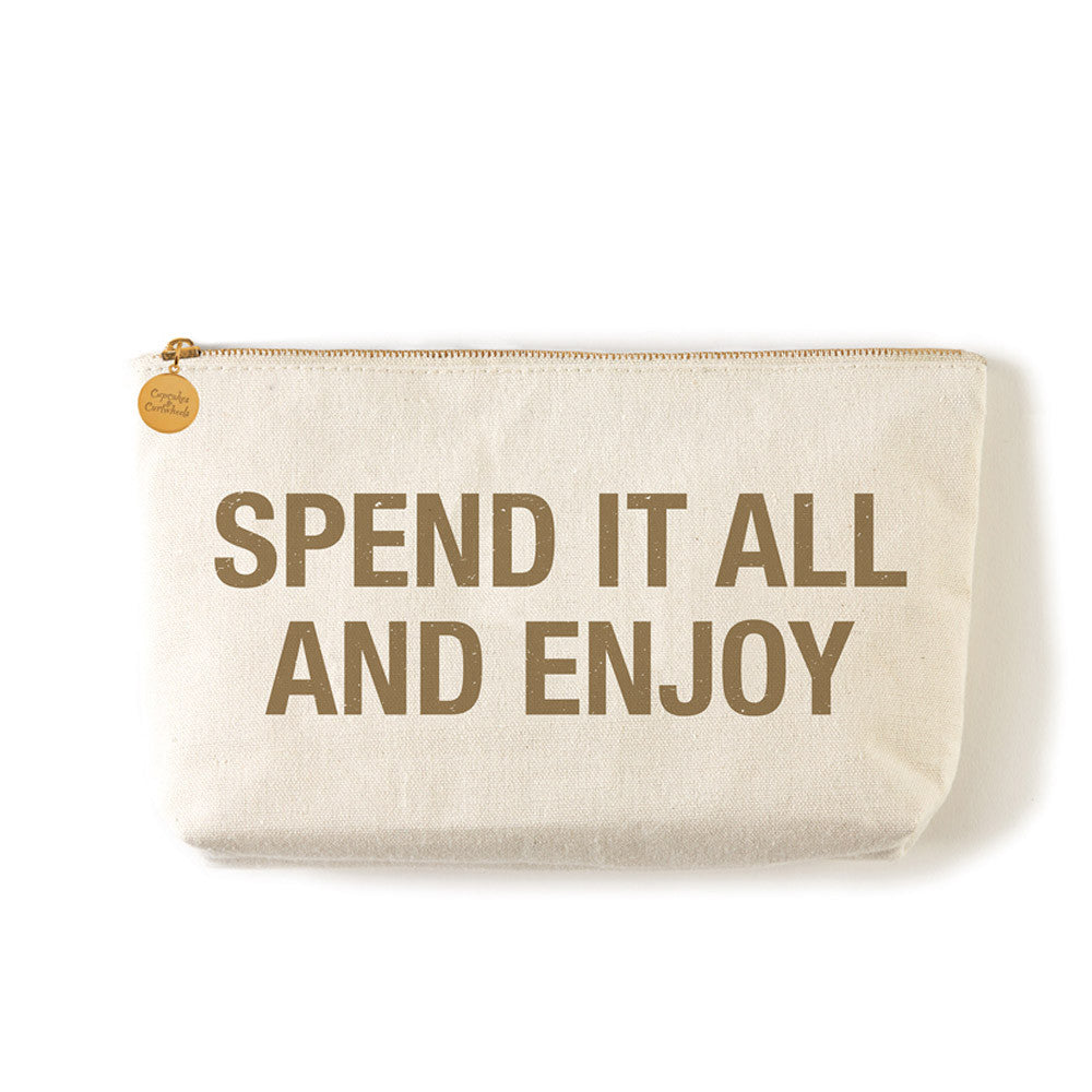 "Two's Company Zippered Small Coin Pouch ""Spend It All And Enjoy"""
