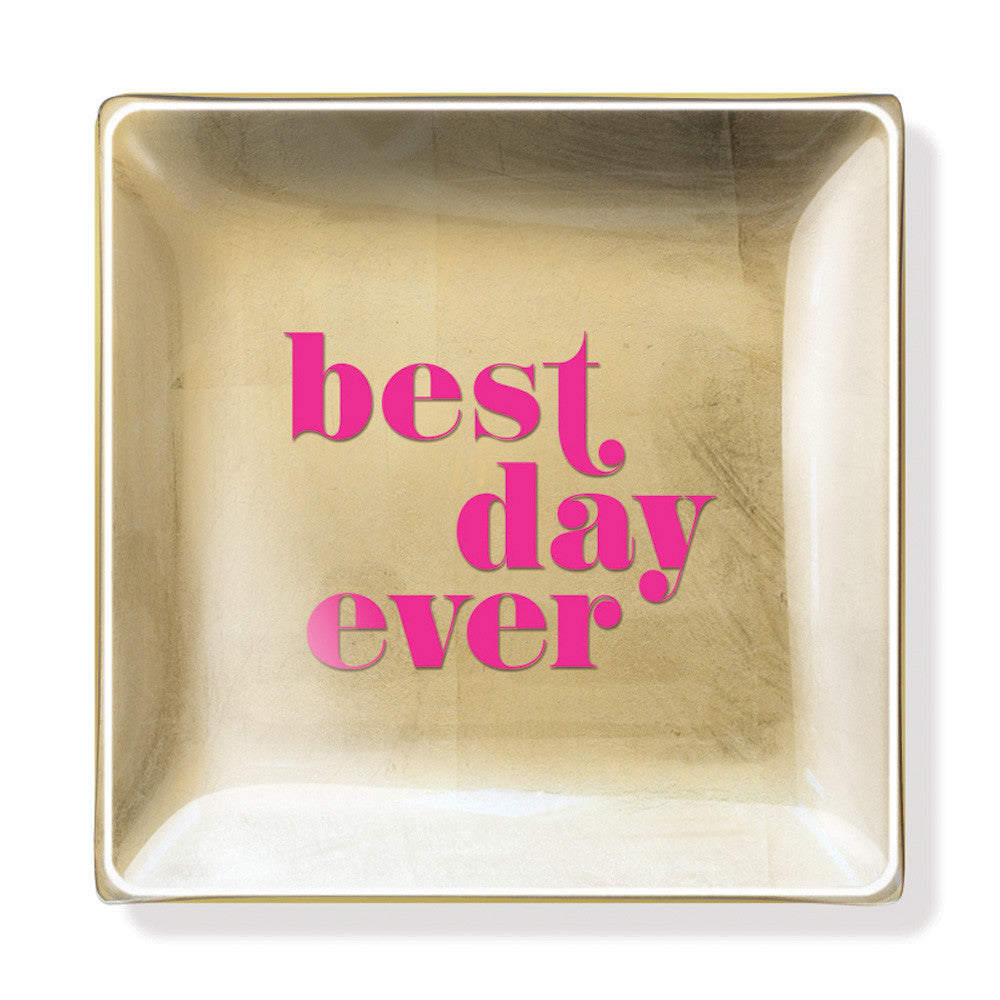 "Pastel Glass And Gold Foil Tray ""Best Day Ever"""