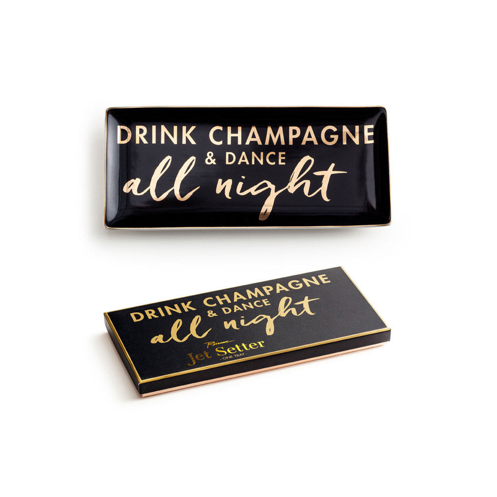 "Rosanna Porcelain Tray ""Drink Champagne And Dance All Night"""