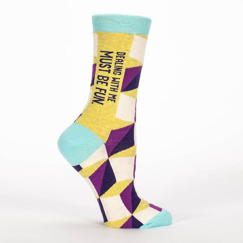 Dealing With Me Must Be Fun Women's Crew Socks