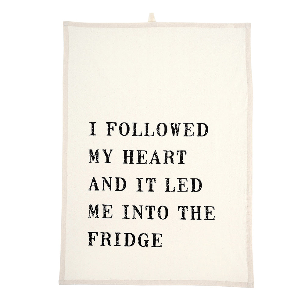 I Followed My Heart Dish Towel