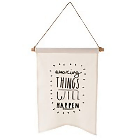 AMAZING THINGS WILL HAPPEN WALL HANGING