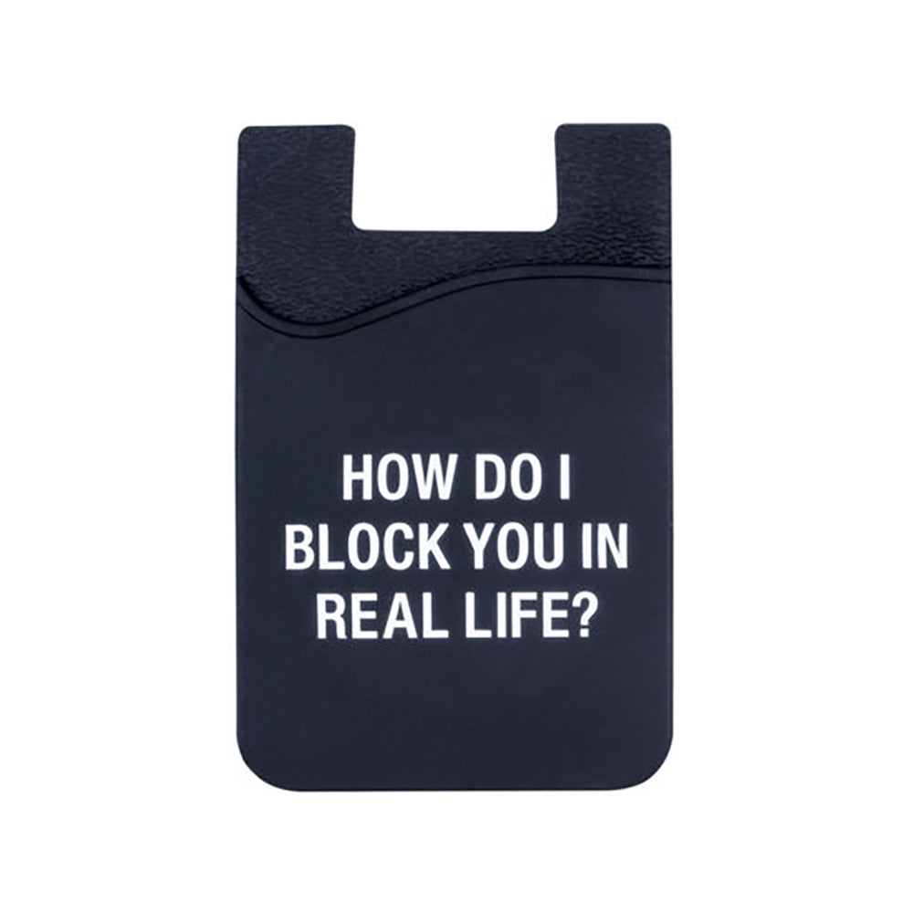 How Do I Block You - Cell Phone Pocket