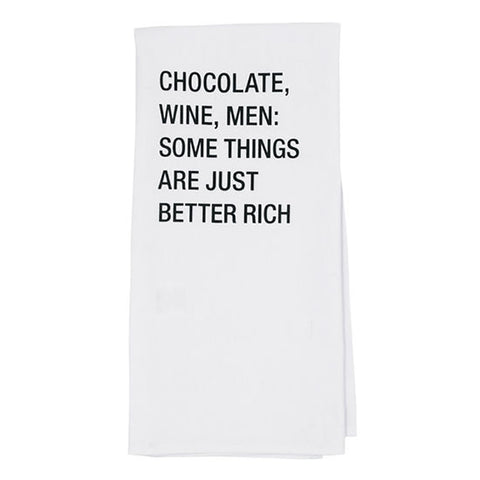 Dish Towel - Chocolate, Wine, Men: Some Things Are Just Better Rich
